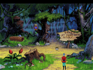 In King's Quest 5 there are many dangers including a secluded swamp that warns you to stay away.
