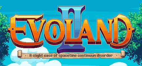 The banner art for Evoland 2 sports the game's logo, surrounded on either side by trees which are all framed by a perfect, blue sky.