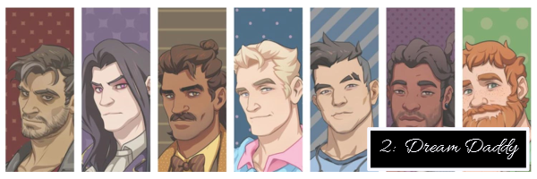 This is an image that shows all seven Dads from Dream Daddy: A Dad Dating Simulator. There is also text to signify that this is number 2 on this list and that it is, in fact Dream Daddy