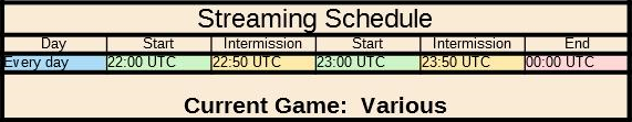 My stream schedule for February. We'll be playing games every day from 22:00-00:00 UTC with a ten minute break every hour.